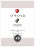 Option B by Sheryl Sandberg and Adam Grant - Listen to audiobook for free with a free trial.